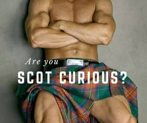 Are You Scot Curious?