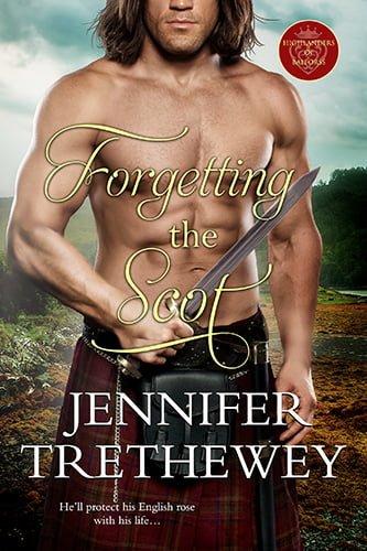 Forgetting The Scot - Jennifer Trethewey - Book Cover